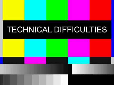technical difficulties.jpg